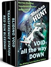 Void All The Way Down: the galaxy's most thrilling space opera: Science Fiction & Fantasy Classics (Sliding Void Book 1)