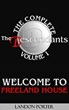 Welcome to Freeland House (The Descendants Complete Collection Book 1)