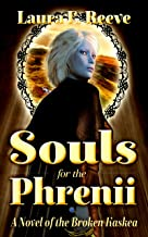 Souls for the Phrenii (The Broken Kaskea Series Book 2) (English Edition)