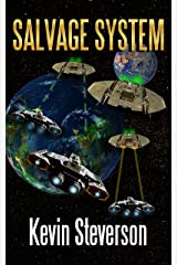 Salvage System (The Salvage Title Trilogy Book 3) Kindle Edition