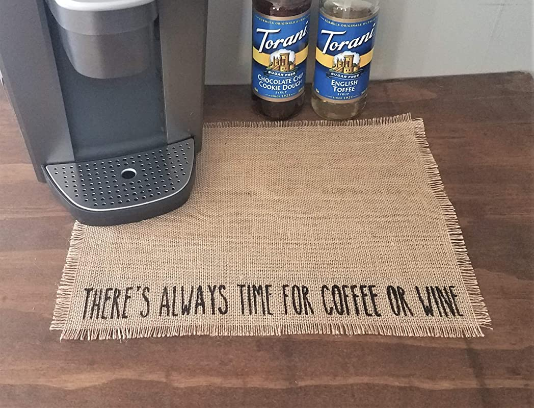 Burlap Coffee And Wine Station Placemats There S Always Time For Coffee Or Wine Mat For Countertop Coffee Bar Placemat 14 X18 Sealed With Stain Resistant