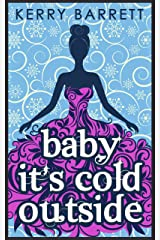 Baby It's Cold Outside (Could It Be Magic?, Book 3) (English Edition) Format Kindle