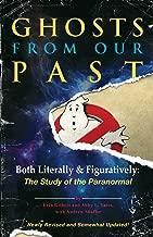 ghosts من ماضينا: كلا ً من figuratively: الدراسة of the paranormal