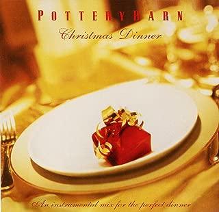 Pottery Barn - Christmas Dinner