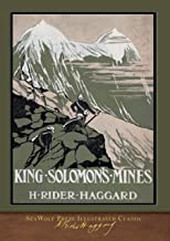 King Solomon's Mines (SeaWolf Press Illustrated Classic)
