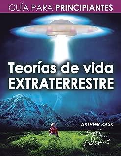 Teorías de vida extraterrestre: Guía para principiantes (Spanish Edition)