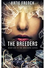 The Breeders: (A Young Adult Dystopian Romance) Kindle Edition