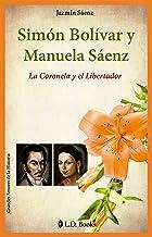 Simón Bolivar Y Manuela Sáenz