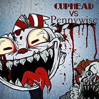 Cuphead Vs Pennywise (feat. Rockit & Vinny Noose)