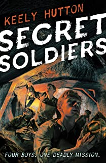 Secret Soldiers: A Novel