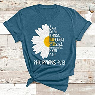 I Can Do All Things Through Christ Who Strengthens Me Daisay Flower T- Shirt Unisex Short Long Sleeve Ladies V-Neck Tank Men Women Tee Gifts
