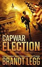ELECTION: A Booker Thriller (CapStone Conspiracy Book 1)