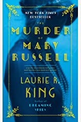 The Murder of Mary Russell: A novel of suspense featuring Mary Russell and Sherlock Holmes Kindle Edition