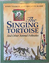 The Singing Tortoise: And Other Animal Folktales