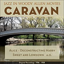 Caravan (Jazz in Woody Allen Movies - Original Recordings 1931 - 1936)