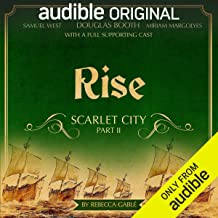 Rise: Scarlet City - Part II: An Audible Original Drama