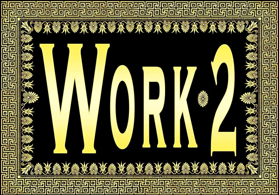 Work 2* (Notes) ... (a Greek Design) (English Edition)