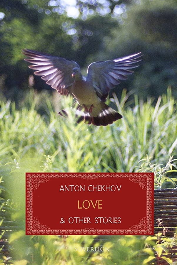 登山家強風作詞家Love and Other Stories (Short Stories by Anton Chekhov) (English Edition)