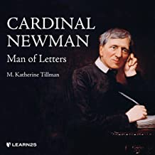 Cardinal Newman: Man of Letters