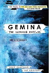 Gemina (The Illuminae Files Book 2) Kindle Edition