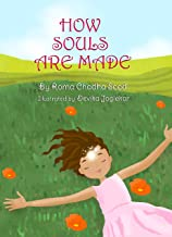How Souls Are Made: Mystical journey of the soul (Children's Inspirational Books)