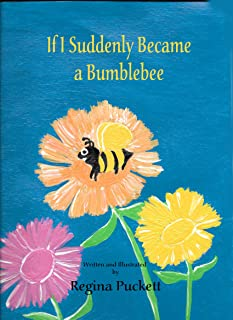 If I Suddenly Became a Bumblebee