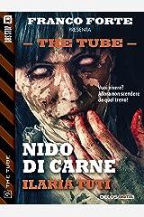 Nido di carne (The Tube Vol. 9) Formato Kindle
