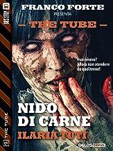 Nido di carne (The Tube Vol. 9) (Italian Edition)