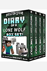 Diary of a Minecraft Lone Wolf BOX SET - 4 Book Collection 1: Unofficial Minecraft Books for Kids, Teens, & Nerds - Adventure Fan Fiction Diary Series ... Noob Mobs Series Diaries - Bundle Box Sets) Kindle Edition