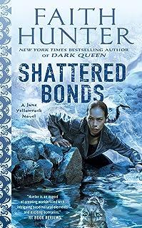 Shattered Bonds (Jane Yellowrock)