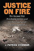 قاض في النار: قضيب الإطفاء في مدينة كنساس وقضيب السكك الحديدية في مارلبورو الخامس