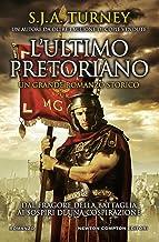 L'ultimo pretoriano (Italian Edition)