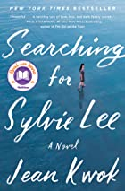 Cover image of Searching for Sylvie Lee by Jean Kwok