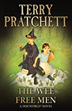 The Wee Free Men: (Discworld Novel 30) (Discworld series)