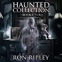 Haunted Collection Series: Books 7 - 9: Supernatural Horror with Scary Ghosts & Haunted Houses, Volume 3