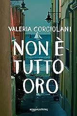Non è tutto oro (La colf e l'ispettore Vol. 2) (Italian Edition) Versión Kindle