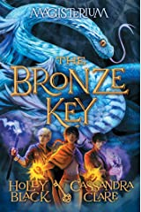 The Bronze Key (Magisterium #3) Kindle Edition
