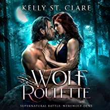 Wolf Roulette: Supernatural Battle: Werewolf Dens, Book 3