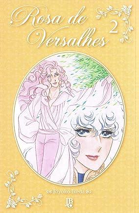 Rosa de Versalhes - Volume 2