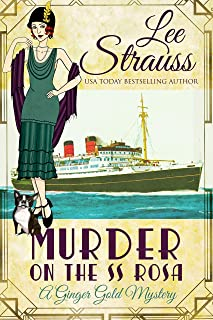Murder on the SS Rosa: a 1920s cozy historical mystery - an introductory novella (A Ginger Gold Mystery Book 1) (English Edition)