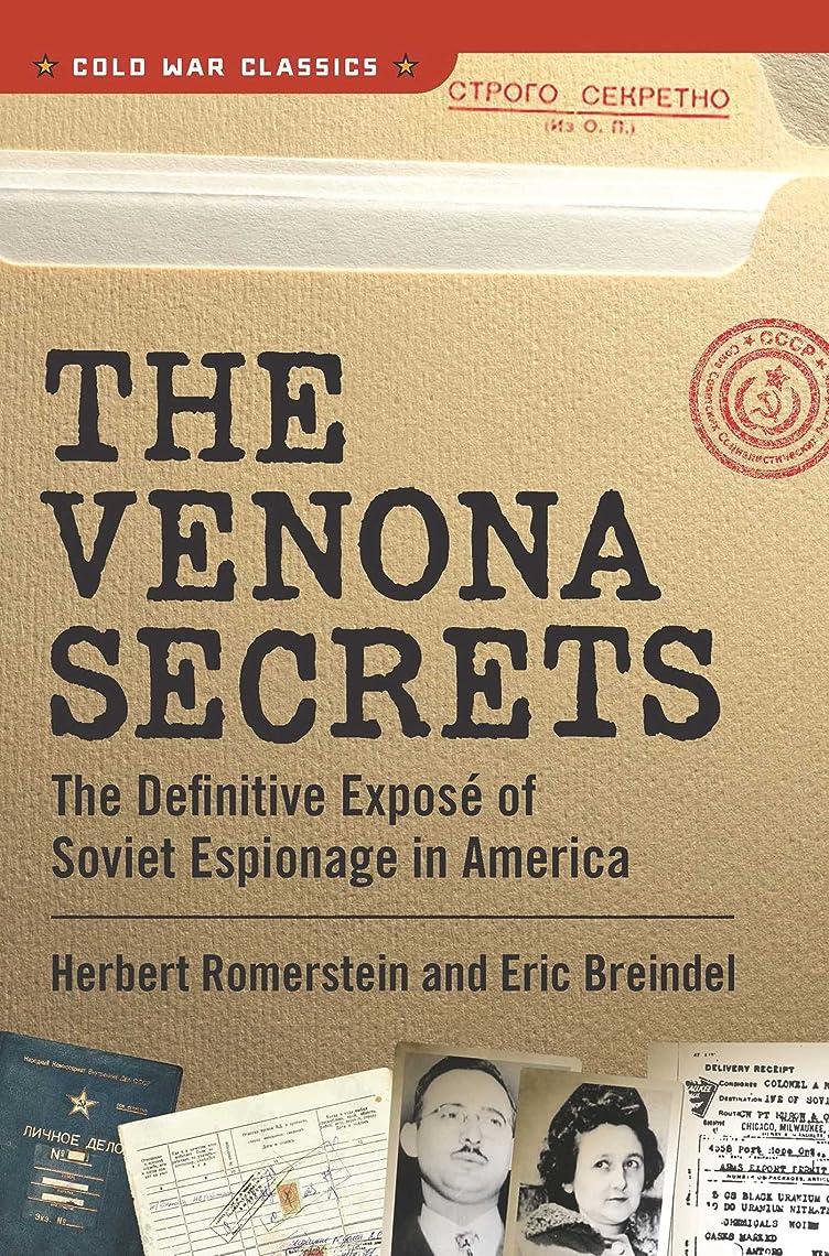 照らす塊見せますThe Venona Secrets: Exposing Soviet Espionage and America's Traitors (Cold War Classics) (English Edition)
