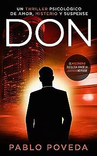 Don: el millonario que llega donde la justicia no puede: un thriller psicológico (Serie Don nº 1)