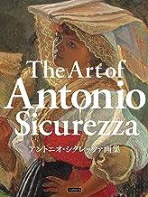 表紙: アントニオ・シクレッツァ画集 | アントニオ・シクレッツァ