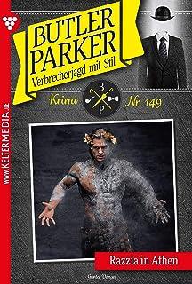 Butler Parker 149 – Kriminalroman: Razzia in Athen (German Edition)