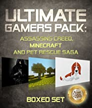 Ultimate Gamers Pack Assassins Creed, Minecraft and Pet Rescue Saga: 3 Books In 1 Boxed Set (English Edition)