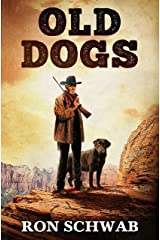 Old Dogs Kindle Edition