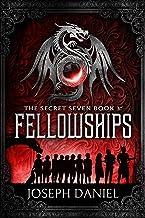 The Secret Seven Book 3: Fellowships