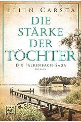 Die Stärke der Töchter (Die Falkenbach-Saga 2) Kindle Ausgabe