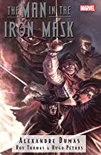 Marvel Illustrated: The Man In The Iron Mask (Marvel Illustrated: The Man In the Iron Mask (2007-2008))