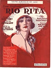 You're Always In My Arms ( But Only in My Dreams ) - Vintage Sheet Music from Ziegfield's Rio Rita - Bebe Daniels Cover